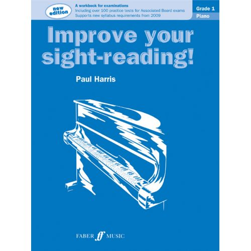 FABER MUSIC HARRIS PAUL - IMPROVE YOUR SIGHT-READING! GRADE 1 - PIANO