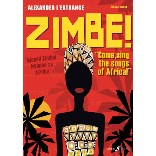 FABER MUSIC L'ESTRANGE ALEXANDER - ZIMBE! COME, SING THE SONGS OF AFRICA! - MIXED VOICES
