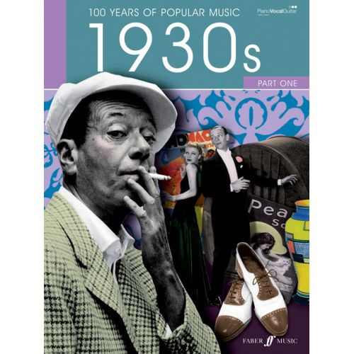 FABER MUSIC 100 YEARS OF POPULAR MUSIC 30S VOL.1 - PVG