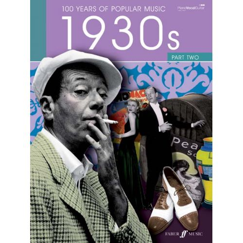FABER MUSIC 100 YEARS OF POPULAR MUSIC 30S VOL.2 - PVG