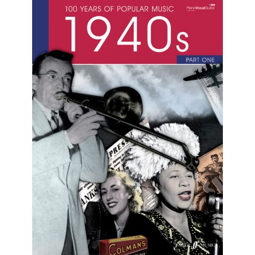 FABER MUSIC 100 YEARS OF POPULAR MUSIC 40S VOL.1 - PVG