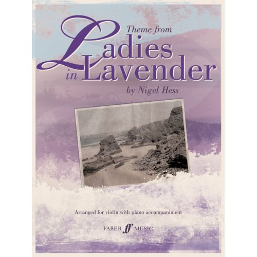 FABER MUSIC HESS NIGEL - LADIES IN LAVENDER - VIOLIN AND PIANO