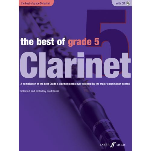 FABER MUSIC HARRIS PAUL - BEST OF GRADE 5 + CD - CLARINET AND PIANO
