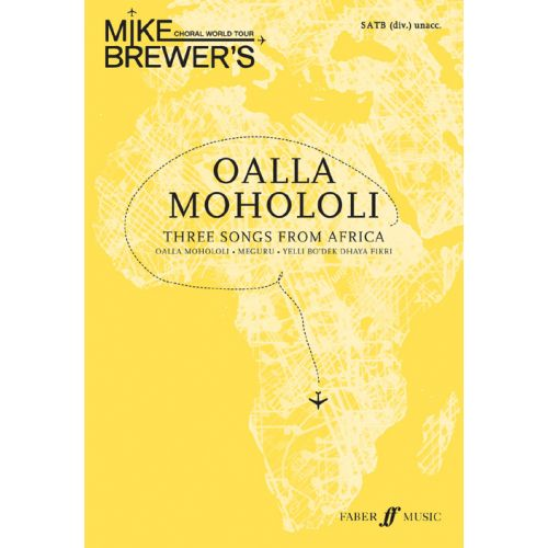 FABER MUSIC BREWER MIKE - CHORAL WORLD TOUR - AFRICA - MIXED VOICES