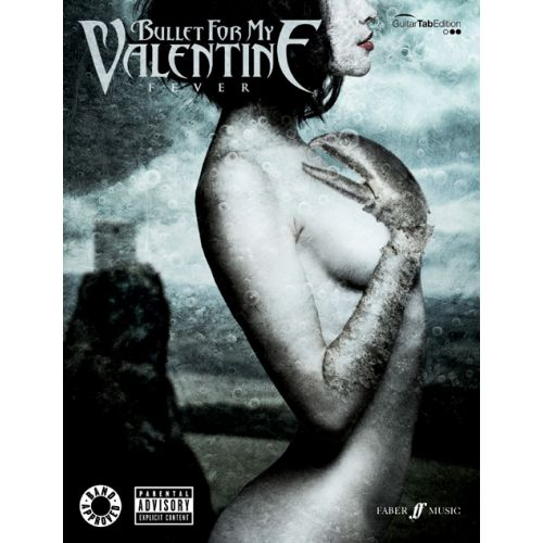 FABER MUSIC BULLET FOR MY VALENTINE - FEVER - GUITARE TAB