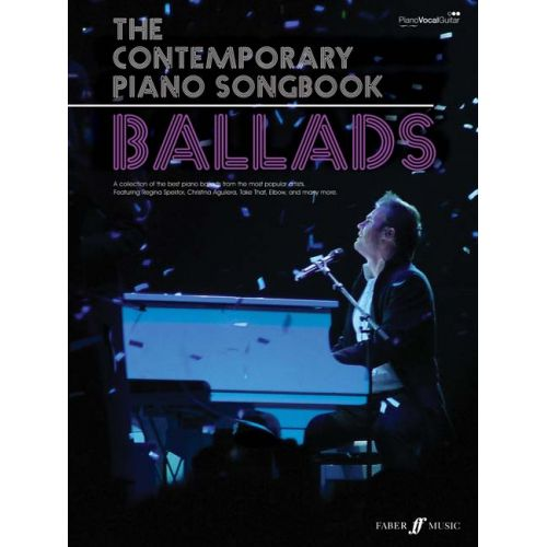 FABER MUSIC CONTEMPORARY PIANO SONGBOOK - BALLADS - PVG