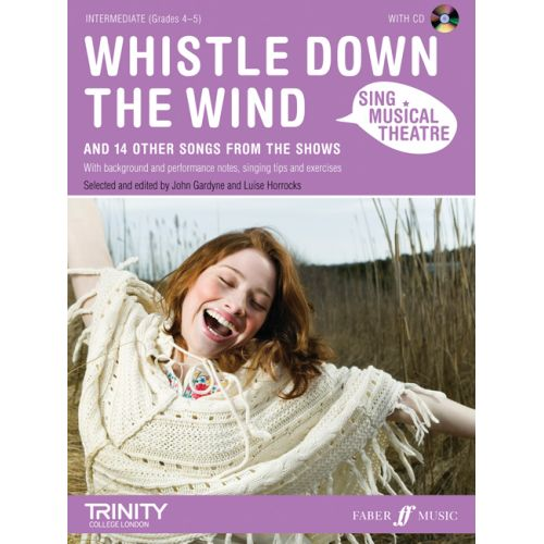FABER MUSIC SING MUSICAL THEATRE - WHISTLE DOWN THE WIND + CD