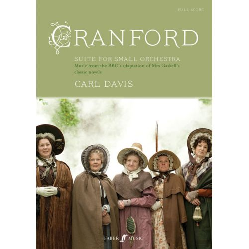 FABER MUSIC DAVIS CARL - CRANFORD SUITE - SCORE FOR SMALL ORCHESTRA