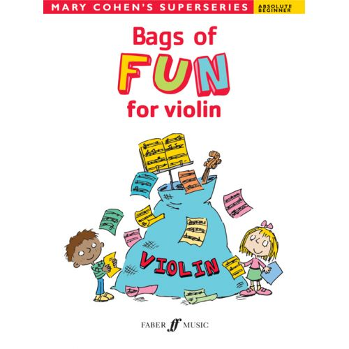 FABER MUSIC COHEN MARY - BAGS OF FUN FOR VIOLIN - VIOLIN SOLO