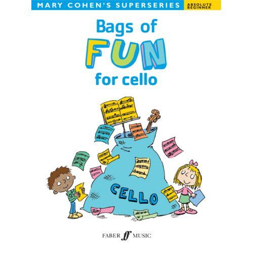 FABER MUSIC COHEN MARY - BAGS OF FUN FOR CELLO - CELLO SOLO