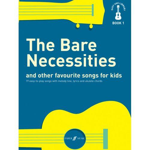 FABER MUSIC EASY UKE LIBRARY - BARE NECESSITIES - UKULELE