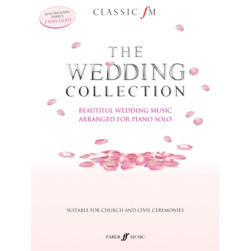 FABER MUSIC CLASSIC FM - THE WEDDING COLLECTION - PIANO