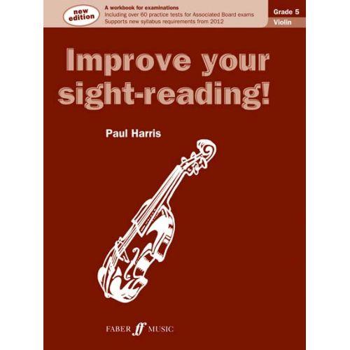 FABER MUSIC HARRIS PAUL - IMPROVE YOUR SIGHT-READING ! VIOLIN GRADE 5