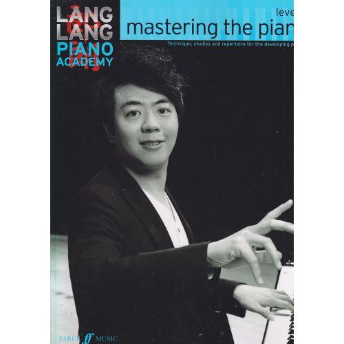 FABER MUSIC LANG LANG PIANO ACADEMY - MASTERING THE PIANO LEVEL 2