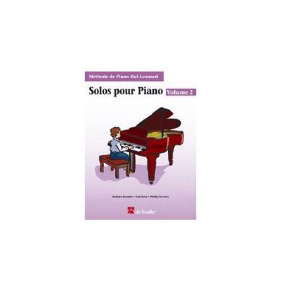 HAL LEONARD METHODE DE PIANO HAL LEONARD, SOLOS VOL.2