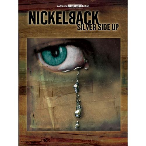 ALFRED PUBLISHING NICKELBACK - SILVER SIDE UP - GUITAR TAB