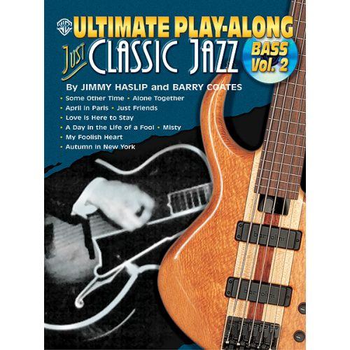 ALFRED PUBLISHING JUST CLASSIC JAZZ VOL 2 + CD - BASS GUITAR