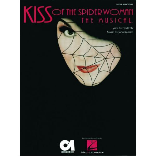 FABER MUSIC EBB F / KANDER J - KISS OF THE SPIDER WOMAN - PIANO AND VOCAL