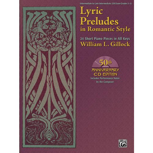 ALFRED PUBLISHING GILLOCK WILLIAM L. - LYRIC PRELUDES IN ROMANTIC STYLE + CD - PIANO SOLO