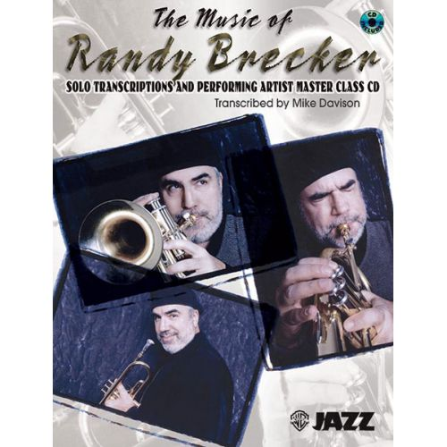 ALFRED PUBLISHING BRECKER RANDY - RANDY BRECKER MUSIC OF + CD - TRUMPET AND PIANO