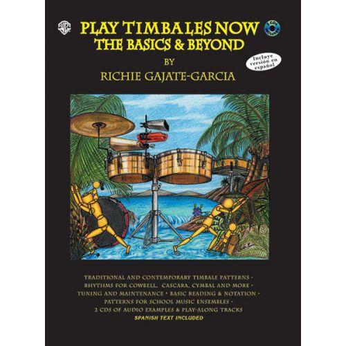 ALFRED PUBLISHING GAJATE-GARCIA RICHIE - PLAY TIMBALES NOW + CD - DRUM