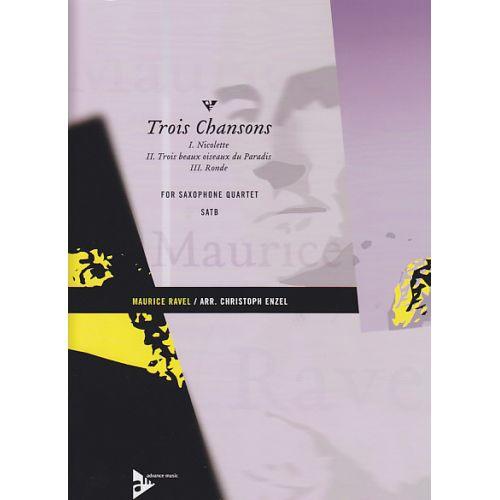 ADVANCE MUSIC ENZEL C./RAVEL M. - TROIS CHANSONS - SAXOPHONE QUARTET