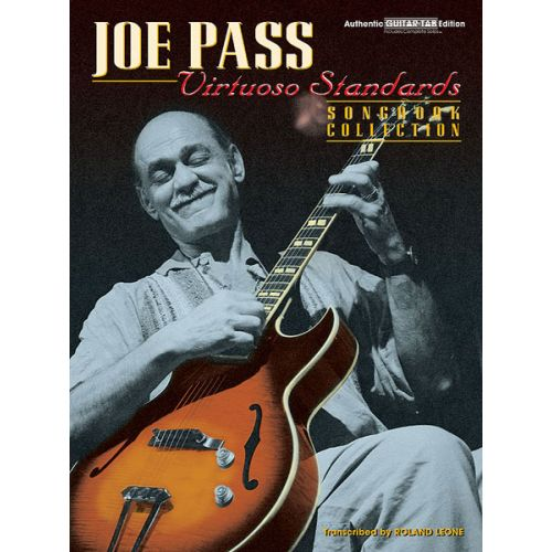 FABER MUSIC JOE PASS - VIRTUOSO STANDARDS - SONGBOOK COLLECTION