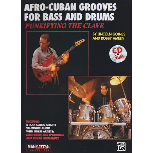 ALFRED PUBLISHING GOINES / AMEEN - AFRO-CUBAN GROOVES FOR BASS AND DRUMS + CD