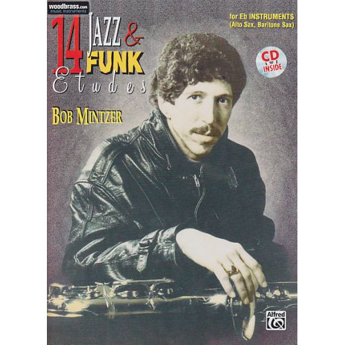 ALFRED PUBLISHING MINTZER BOB - 14 JAZZ & FUNK ETUDES - MIB + CD