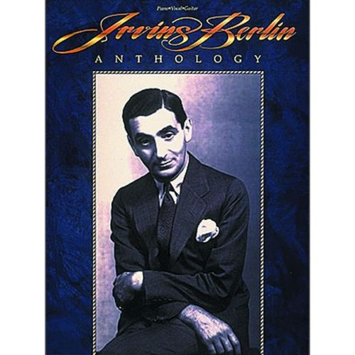 FABER MUSIC BERLIN IRVING - ANTHOLOGY - PIANO, CHANT
