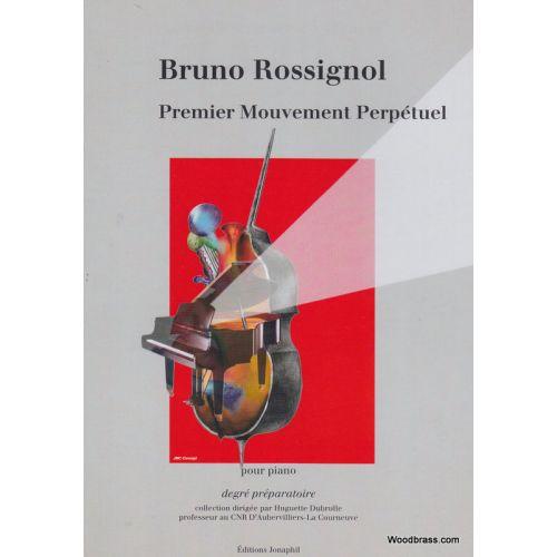 JONAPHIL ROSSIGNOL BRUNO - PREMIER MOUVEMENT PERPETUEL