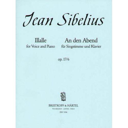 EDITION BREITKOPF SIBELIUS JEAN - ILLALLE - AN DEN ABEND - HIGH VOICE, PIANO