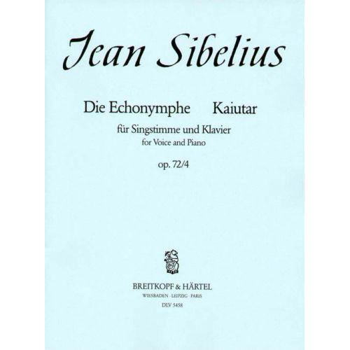 EDITION BREITKOPF SIBELIUS JEAN - KAIUTAR - DIE ECHONYMPHE - HIGH VOICE, PIANO