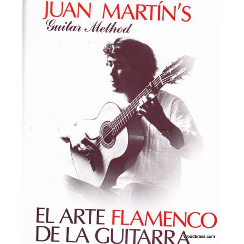 UNITED MUSIC PUBLISHERS LTD JUAN MARTIN'S GUITAR METHOD - EL ARTE FLAMENCO DE LA GUITARRA + CD