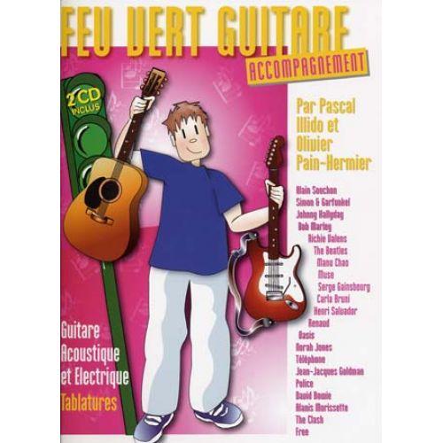 EMF ILLIDO P. / PAIN-HERMIER O. - FEU VERT GUITARE ACCOMPAGNEMENT + 2 CD