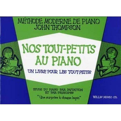 EMF THOMPSON JOHN - NOS TOUT-PETITS AU PIANO