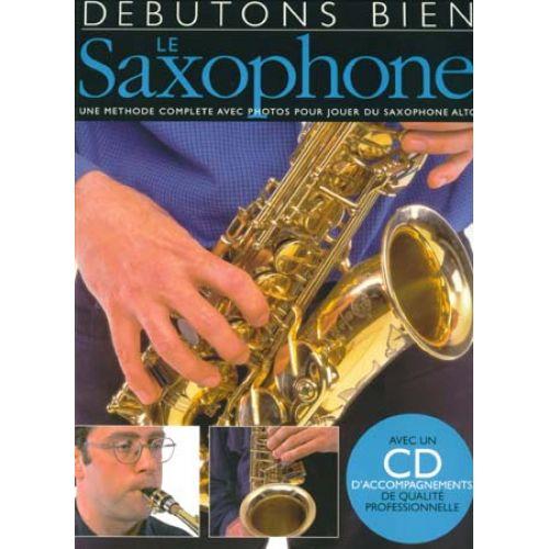 EMF DÉBUTONS BIEN LE SAXOPHONE + CD - SAXOPHONE ALTO