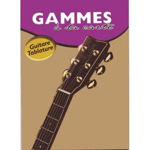 EMF A LA CARTE GAMMES GUITARE TAB - JOE BENNETT