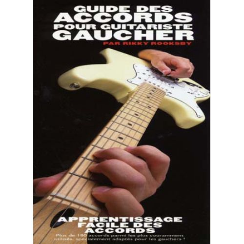 EMF ROOKSBY RIKKY - GUIDE DES ACCORDS POUR GUITARISTE GAUCHER