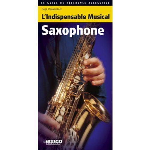L' INDISPENSABLE MUSICAL L'INDISPENSABLE MUSICAL SAXOPHONE