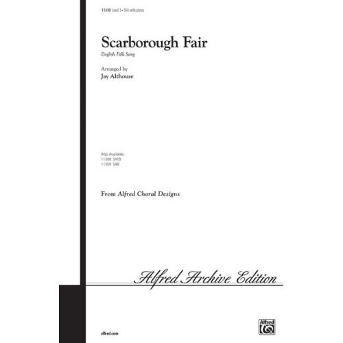 ALFRED PUBLISHING ALTHOUSE JAY - SCARBOROUGH FAIR - UNISON, UPPER, EQUAL VOICES