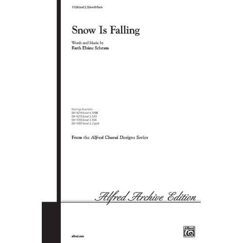 ALFRED PUBLISHING SCHRAM RUTH ELAINE - SNOW IS FALLING - UNISON, UPPER, EQUAL VOICES (PER 10 MINIMUM)