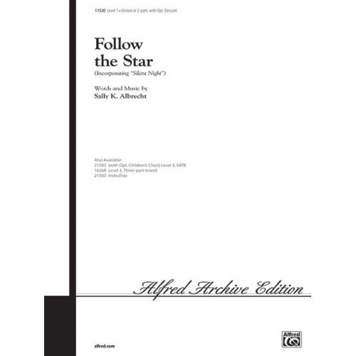 ALFRED PUBLISHING ALBRECHT SALLY - FOLLOW THE STAR - UNISON, UPPER, EQUAL VOICES