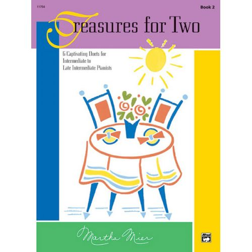 ALFRED PUBLISHING MIER MARTHA - TREASURES FOR TWO, BOOK 2 - PIANO DUET