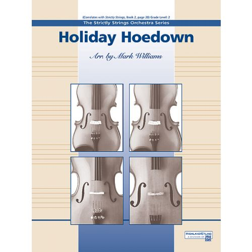 ALFRED PUBLISHING WILLIAMS JOHN - HOLIDAY HOEDOWN - STRING ORCHESTRA