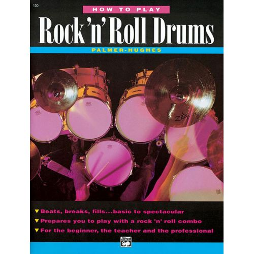 ALFRED PUBLISHING HUGHES ED AND PALMER BILL - HOW TO PLAY ROCK N' ROLL DRUMS - PERCUSSION