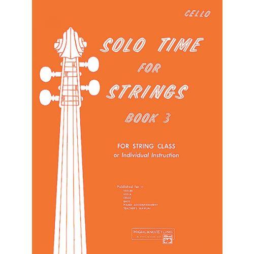 ALFRED PUBLISHING SOLO TIME STR 3 - CELLO SOLO