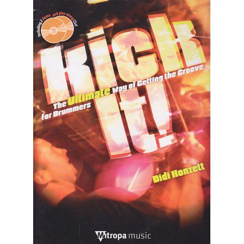 DEHASKE KONZETT DIDI - KICK IT! The Ultimate Way of Getting the Groove (+2CD)