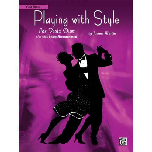 ALFRED PUBLISHING MARTIN JOANNE - PLAYING WITH STYLE - VIOLA DUET
