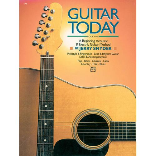 ALFRED PUBLISHING SNYDER JERRY - GUITAR TODAY BOOK 1 + CD - GUITAR